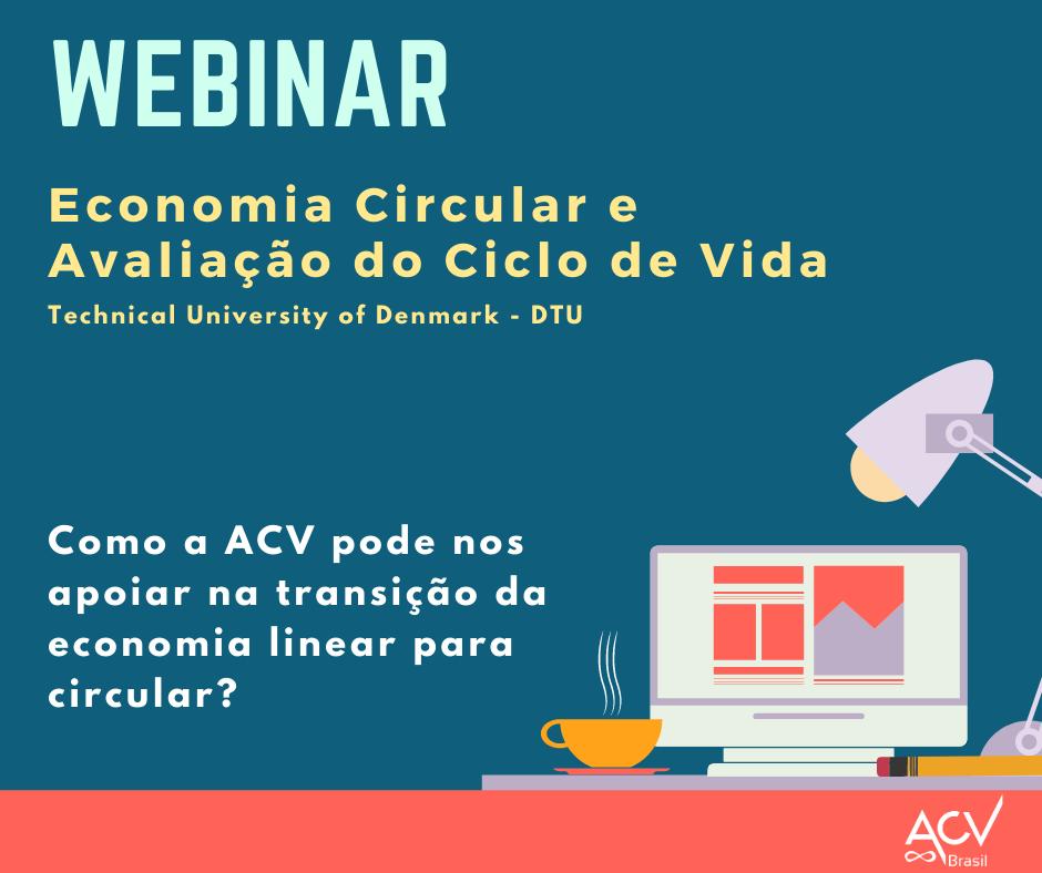 Webinar Economia Circular e Avaliação do Ciclo de Vida (ACV)